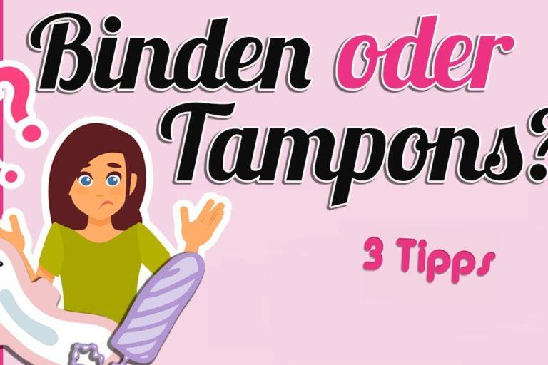 Tampon oder Binde?  (Erste Periode)